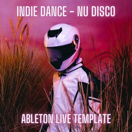 Indie Dance - Nu Disco - Ableton Live Template (By Steven Angel)