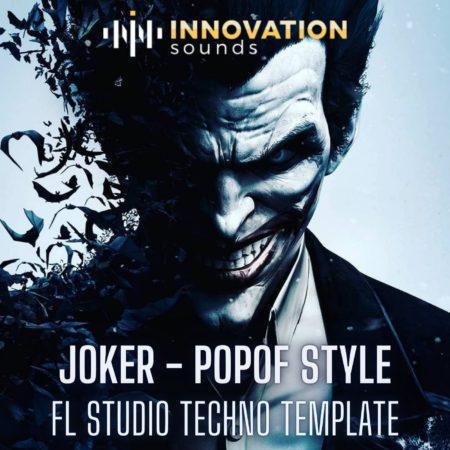 Joker - Popof Style FL Studio Techno Template