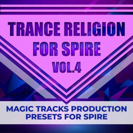 Magic Tracks Production - Trance Religion for Spire Vol.4