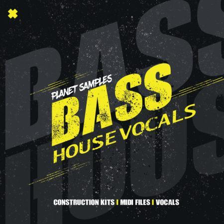 Planet Samples Bass House Vocals