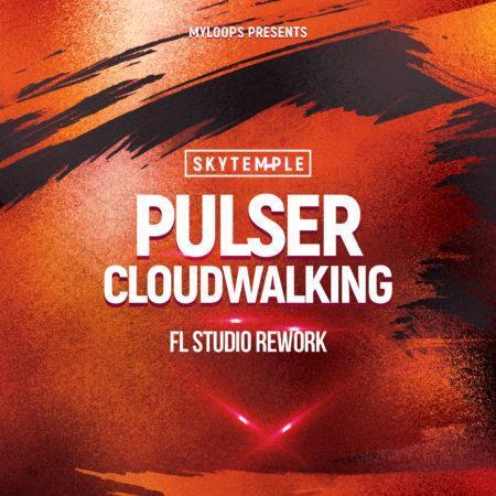 Pulser - Cloudwalking (SkyTemple Uplifting Rework 2021) For FL Studio