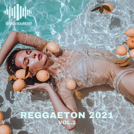Seven Sounds- Reggaeton 2021 Vol.2