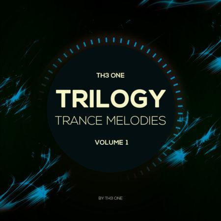 Trilogy-Trance-Melodies-Vol.1-(By-TH3-ONE)