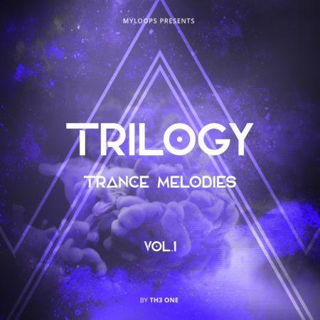 Trilogy Trance Melodies Vol.1 (By TH3 ONE)