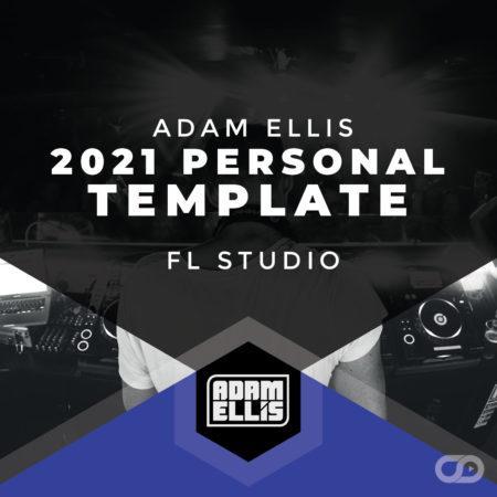 adam-ellis-2021-personal-fl-studio-template-myloops