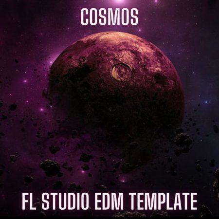 Cosmos - FL Studio EDM Template