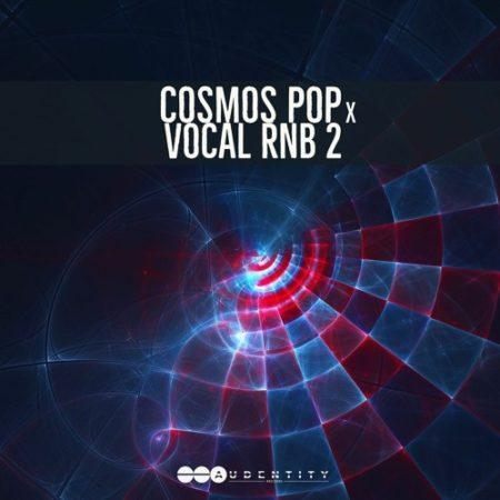 Cosmos Pop x Vocal RNB 2 Audentity Records