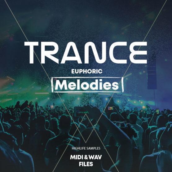 HighLife Samples Trance Euphoric Melodies