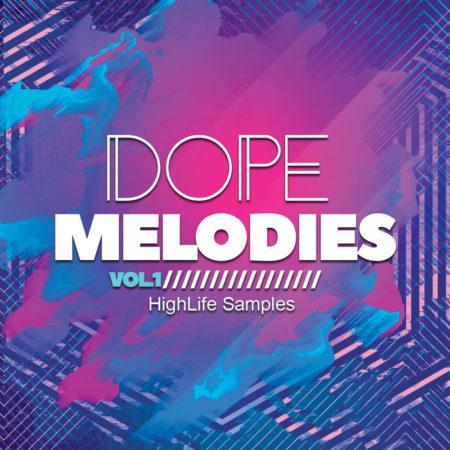 HighLife Samples Dope Melodies Vol.1