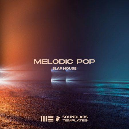 Melodic Pop Slap House Template By Soundlabs