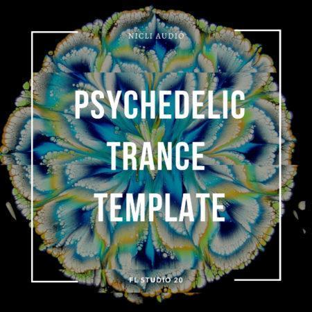Nicli Audio - Psychedelic Trance Template [Vini Vici & Astrix Style] (FL STUDIO 20)