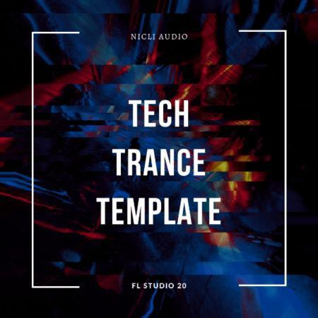 Nicli Audio - Tech Trance Template [David Forbes Style] (FL STUDIO 20)