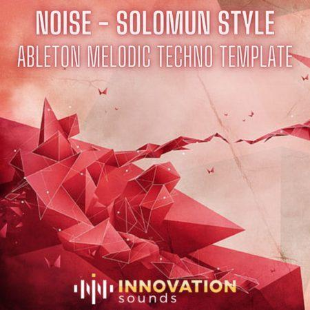 Noise - Solomun Style Ableton 9 Melodic Techno Template