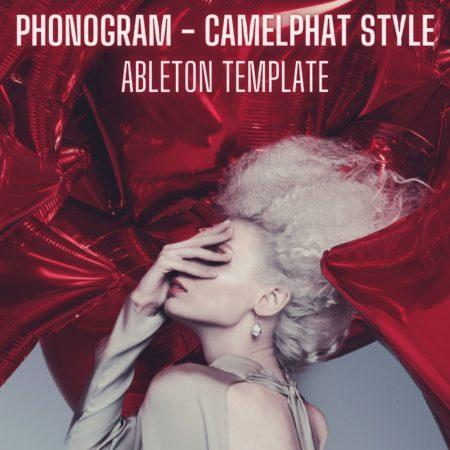Phonogram - CamelPhat Style Ableton 9 Template