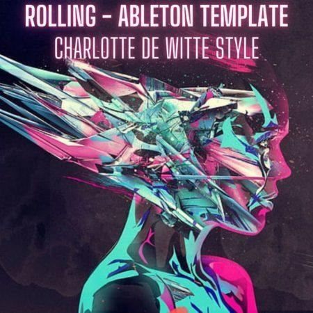 Rolling - Charlotte de Witte Style Ableton Template