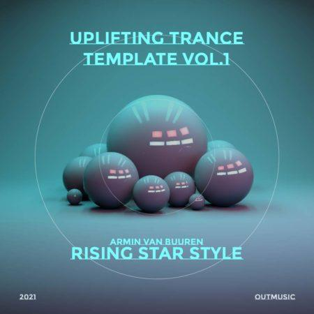 Uplifting Trance Template Rising Star Style Vol. 1