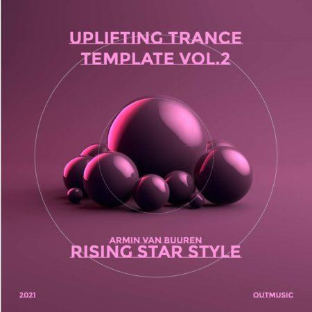 Uplifting Trance Template Rising Star Style Vol. 2