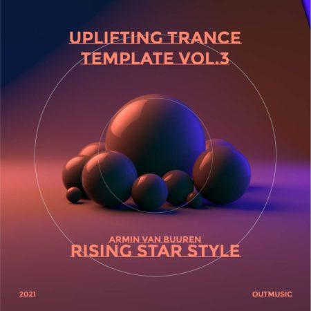 Uplifting Trance Template Rising Star Style Vol. 3