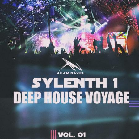 Deep House Voyage For Sylenth1 (By Adam Navel)