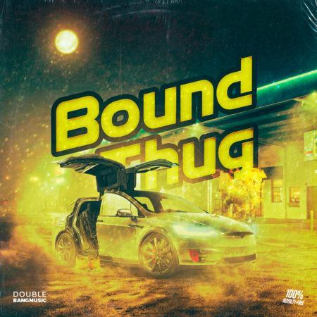 Double Bang Music - Bound Thug (Construction Kit)