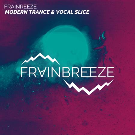 Frainbreeze - Modern Trance & Vocal Slice