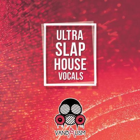 Ultra Slap House Vocals