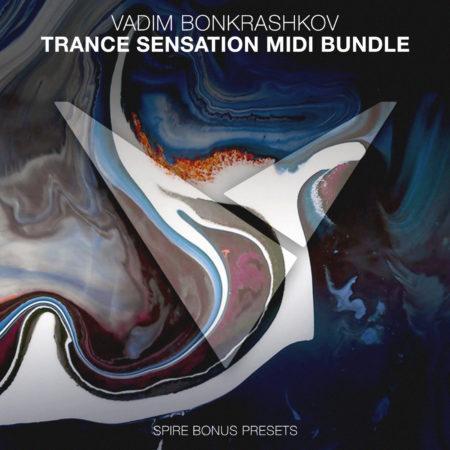 Vadim Bonkrashkov - Trance Sensation MIDI Bundle [Bonus Spire Presets]