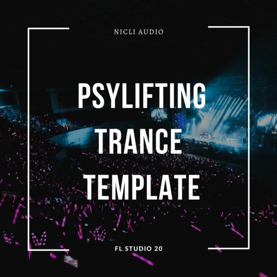 Psylifting Trance Template (James Dymond Style) - FL STUDIO 20