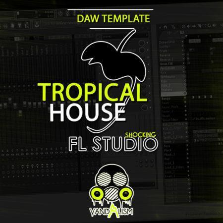 Shocking FL Studio: Tropical House