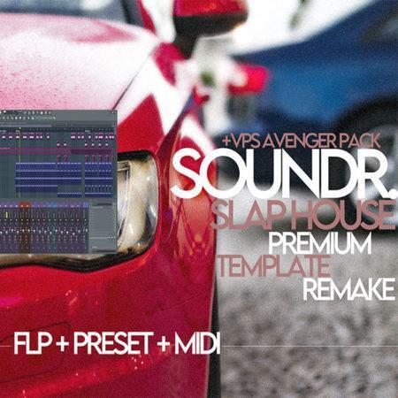 Soundr. Professional Slap House FLP Vol.1 (+VPS Avenger Pack)