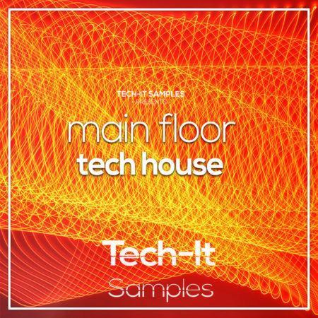 Tech-it Samples - Main Floor Tech House (Ableton Template)