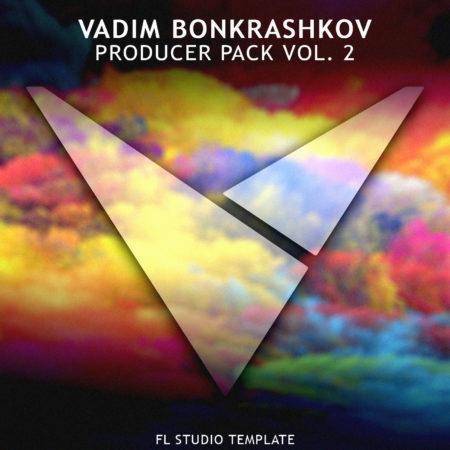 Vadim Bonkrashkov - Producer Pack Vol. 2 [FL Studio Template]