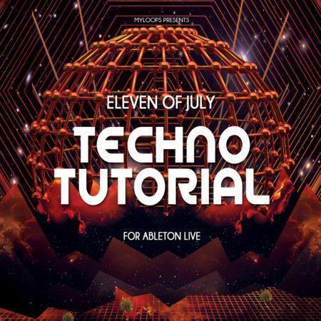 Eleven Of July Techno Tutorial