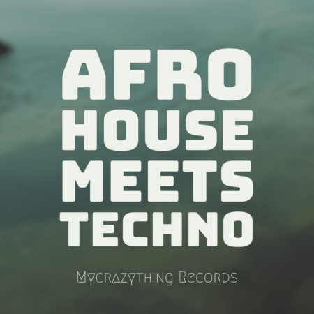 Afro House Meets Techno