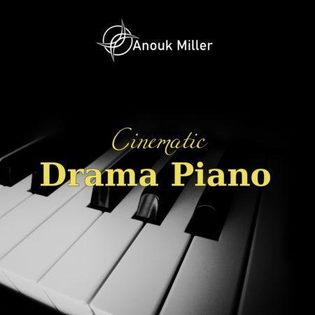 Anouk Miller Cinematic Drama Piano (BONUS FLP+Wav)