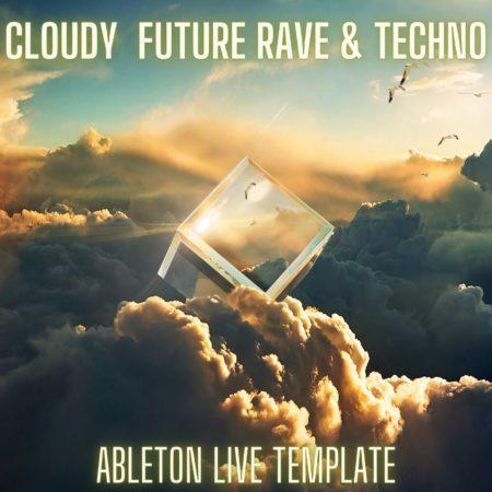 Cloudy - Future Rave & Techno Ableton 11 Template