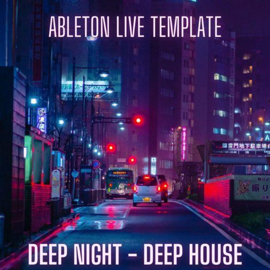 Deep Night - Deep House Ableton 10 Template