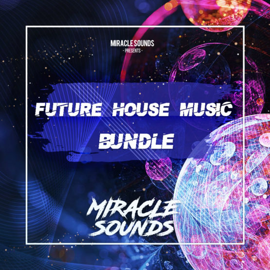 Future House Music Bundle