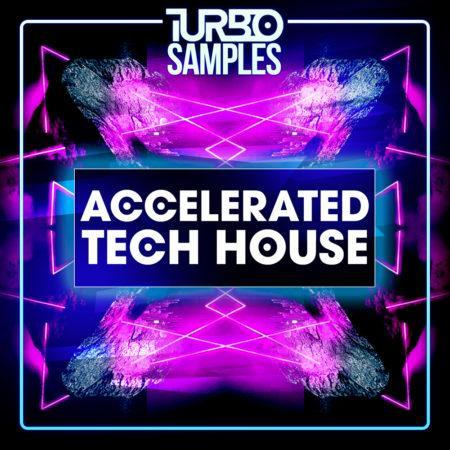 Accelerated Tech House