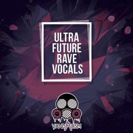 Ultra Future Rave Vocals