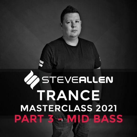 steve-allen-trance-masterclass-2021-part 3 Mid Bass