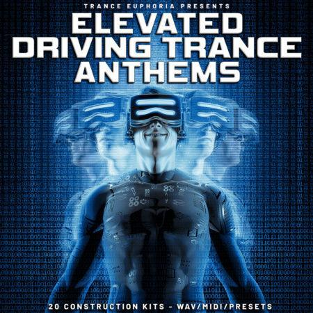 Elevated Driving Trance Anthems