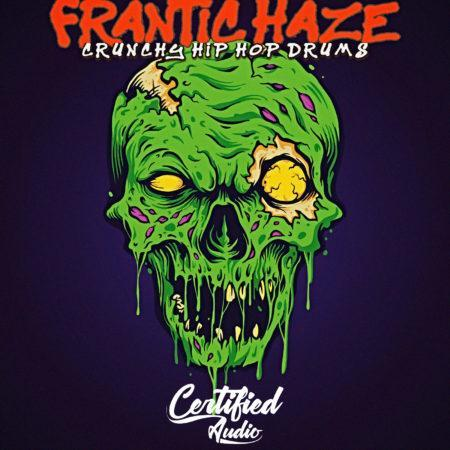 Frantic Haze Crunchy Hip Hop Drums