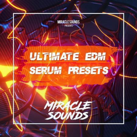 Ultimate EDM Serum Presets