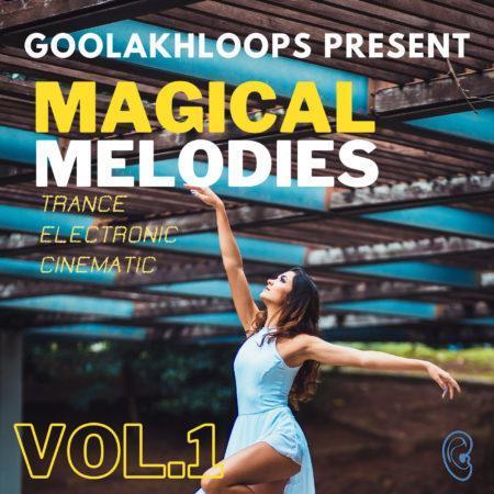 Goolakhloops Present - Magical Melodies Vol. 1