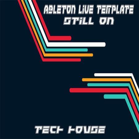 Tech House Ableton Live Template (Still On)
