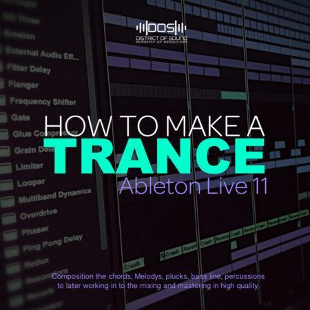 How to Make UpliftingTrance: Chart 1. (Ableton Live - V. 11)