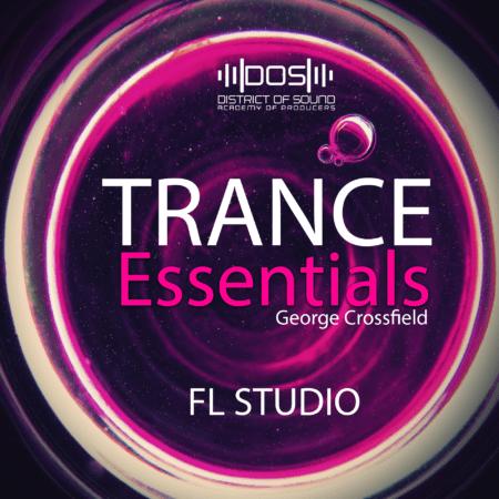 Trance Essentials - By: George Crossfield (For Sylenth1&FL Studio)