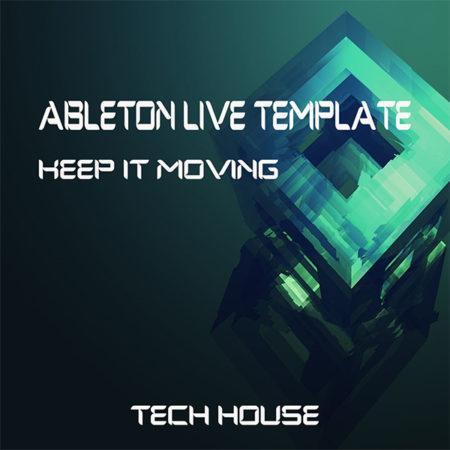 Tech House Ableton Live Template (Keep It Moving)