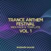 Embreda Sounds - Trance Anthem Festival Vol. 1 (1.46 GB)